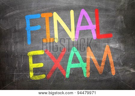 Final Exam written on a chalkboard