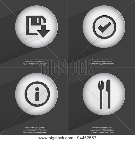 Floppy Disk Download, Tick, Information, Fork And Knife Icon Sign. Set Of Buttons With A Flat Design