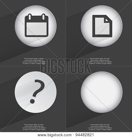 Calendar, File, Question Mark Icon Sign. Set Of Buttons With A Flat Design. Vector