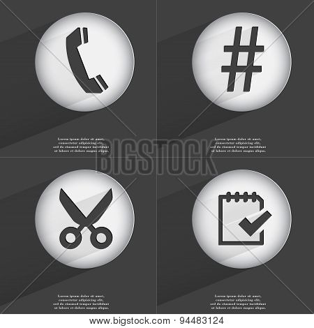 Receiver, Hashtag, Scissors, Task Completed Icon Sign. Set Of Buttons With A Flat Design. Vector