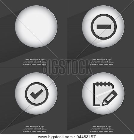 Minus, Tick, Notebook Icon Sign. Set Of Buttons With A Flat Design. Vector