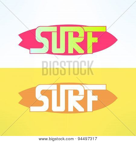 Vector surf typography on surfing board in modern flat design. T-shirt surfboard print. Inspirationa