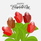 picture of friendship day  - illustration of a greeting with beautiful flowers for Friendship day - JPG