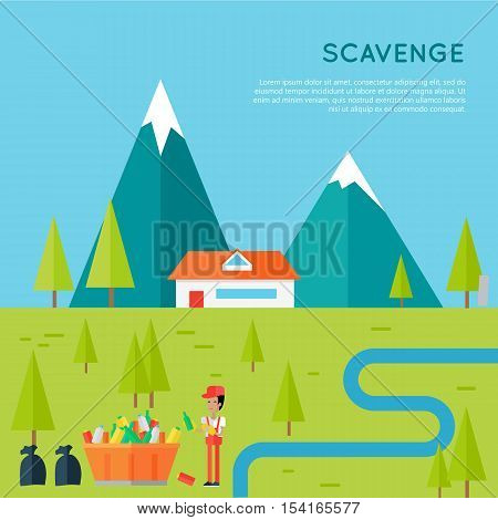 Scavenge concept vector. Flat design. Man character in uniform and working gloves collecting garbage on mountain landscape with house, trees, river. Human impact on the environment. Garbage in nature.