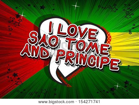 I Love Sao Tome and Principe - Comic book style text.