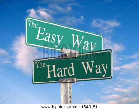 "Letrero que dice ""Facilmente, Hard Way"""