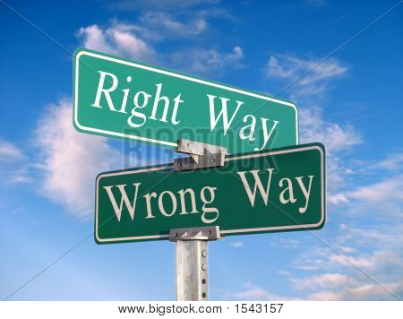 "Street Sign That Reads ""Right Way, Wrong Way"" - Great For Concept Illustration"