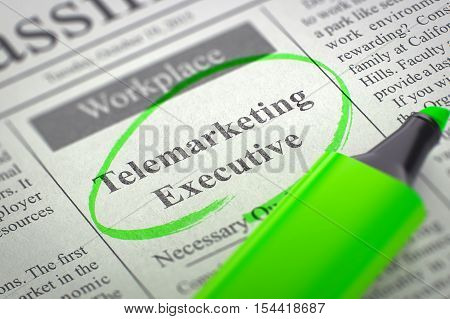 Telemarketing Executive - Job Vacancy in Newspaper, Circled with a Green Highlighter. Blurred Image with Selective focus. Concept of Recruitment. 3D Render.