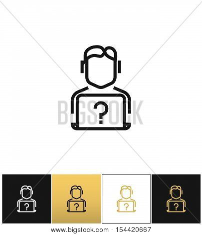 Live online support hotline information assistance vector icon. Live online support hotline information assistance pictograph on black, white and gold backgrounds