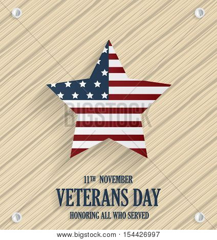 Veterans Day wooden texture background poster. Honoring all who served. Vector illustration.