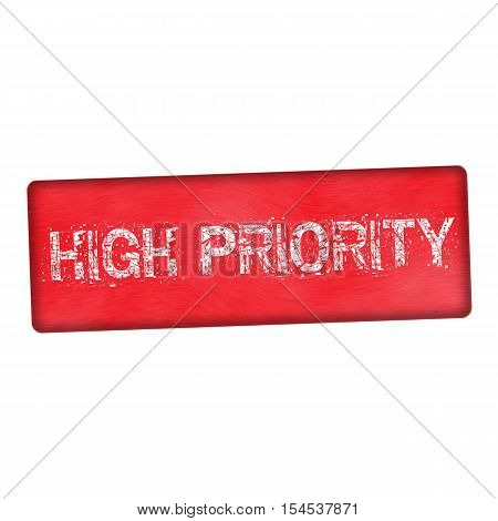 high priority white wording on wood red background