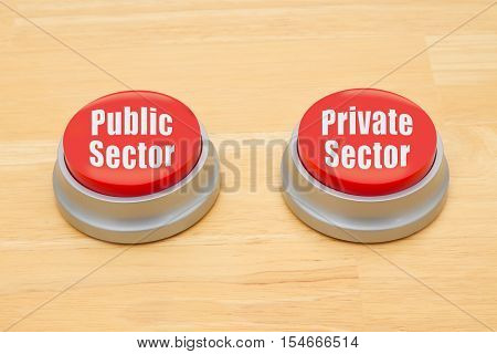 The difference between public sector and private sector Two red and silver push button on a wooden desk with text Public Sector and Private Sector