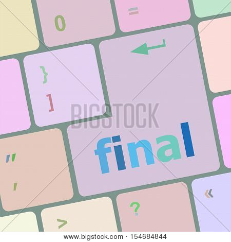 Final Button On Computer Pc Keyboard Key