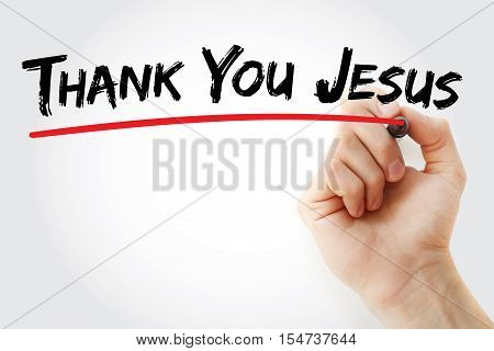 Hand Writing Thank You Jesus With Marker