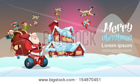 Santa Claus With Sack Ride Electric Segway Scooter, Elf Flying On Drone Present Delivery Christmas Holiday New Year Banner Flat Vector Illustration
