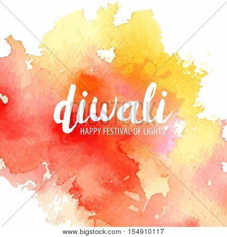 Vector illustration on the theme of the traditional celebration happy diwali. Watercolor spot with the inscription on a white background. Deepavali light and fire festival.