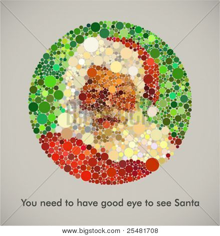 """""""You need to have good eye to see Santa"""". Contemporary Christmas card with Santa inspired with Dalton's color blindness test. Lack of belief in Santa is equal with color blindness in this case."""