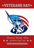 foto of veterans  - Poster greeting card Poster greeting card illustration of a patriot minuteman revolutionary soldier holding an American stars and stripes flag and words veterans day honor those who protected us - JPG