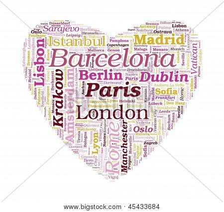 Love Shaped European Cities Word Cloud On White Background