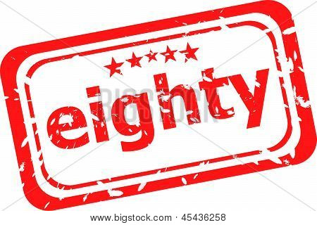 Word Eighty On Red Rubber Stamp