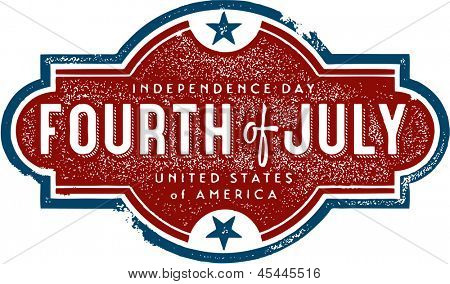 Vintage Fourth of July Independence Day Sign