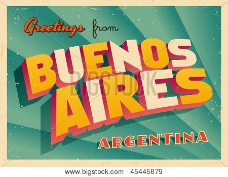 Vintage Touristic Greeting Card - Buenos Aires, Argentina - Vector EPS10. Grunge effects can be easily removed for a brand new, clean sign.