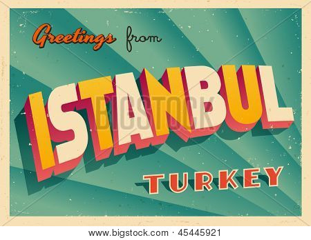 Vintage Touristic Greeting Card - Istanbul, Turkey - Vector EPS10. Grunge effects can be easily removed for a brand new, clean sign.
