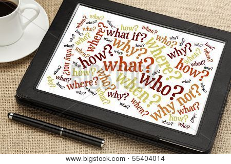 who, what, when, where, why, how questions - brainstorming concept  - word cloud on a digital tablet with a cup of coffee