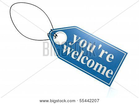You re welcome label