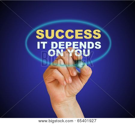 Success, It Depends On You