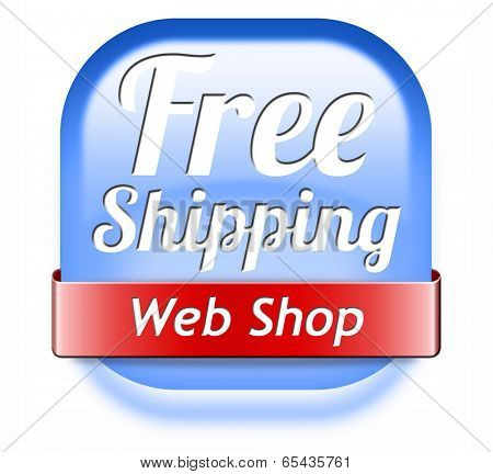 free shipping package delivery order web shop shipment for online shopping at internet webshop ecommerce button