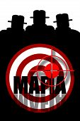 picture of gangsta  - Mafia gangsters silhouette illustration with target and inscription - JPG