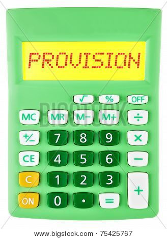 Calculator With Provision On Display Isolated