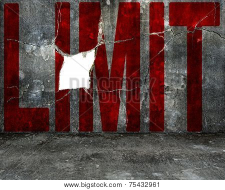 Red Limit Word On Mottled Concrete Wall With Large Hole
