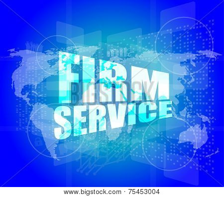 Firm Service Words On Digital Touch Screen Interface
