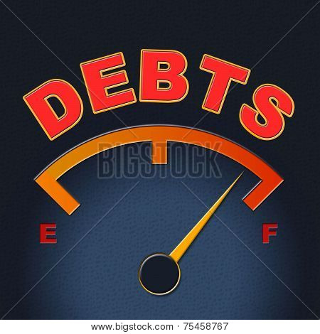 Debts Gauge Means Display Finance And Meter