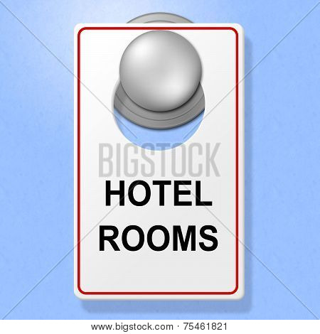 Hotel Rooms Sign Means Place To Stay And Accommodation
