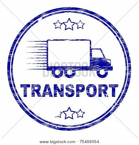 Transport Stamp Indicates Parcel Courier And Delivery