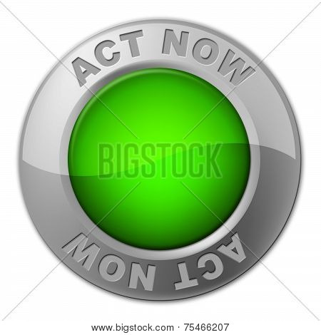 Act Now Button Shows At The Moment And Acting