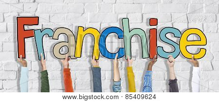 Diverse Hands Holding the Word Franchise Concept