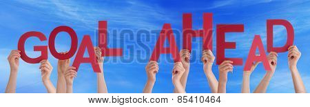 People Hands Holding Red Word Goal Ahead Blue Sky
