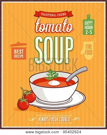 Vintage Tomato Soup Poster - Vector illustration.