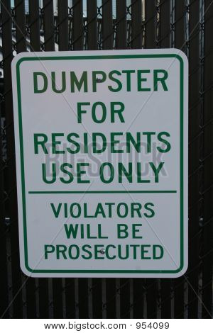 Dumpster For Residents Only Sign