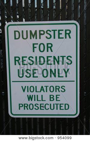 Lixeira para o único sinal de residentes