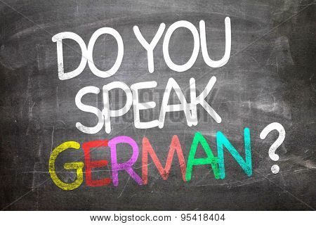 Do You Speak German? written on a chalkboard