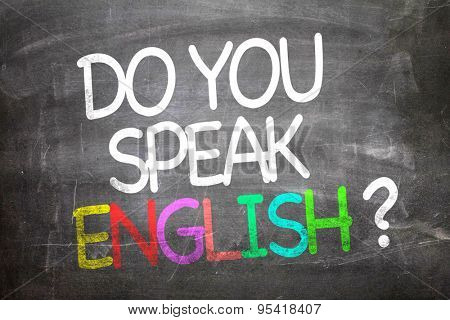 Do You Speak English? written on a chalkboard