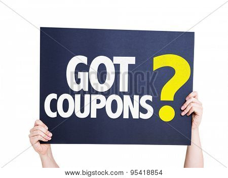 Got Coupons? card isolated on white