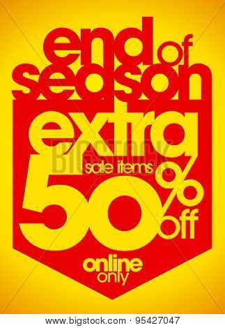End of season sale extra 50% off coupon.