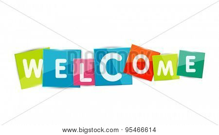 Welcome word with each letter on separate square plate or block. Modern colorful geometric title, button or icon