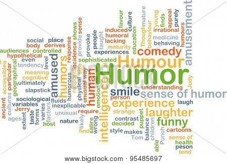 Background concept wordcloud illustration of humor